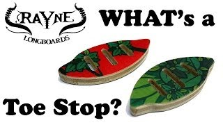 Longboard Toe Stops by Rayne - Review & Explained