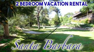 Santa Barbara Vacation Rental 2 Bedroom By Beach in Nature