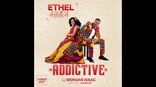 Ethel Ahura Addictive music Video