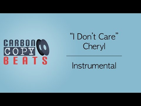 I Don't Care - Instrumental / Karaoke (In The Style Of Cheryl)