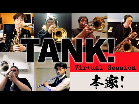 TANK! Virtual Session 2020  by  SEATBELTS   Produced by Yoko Kanno