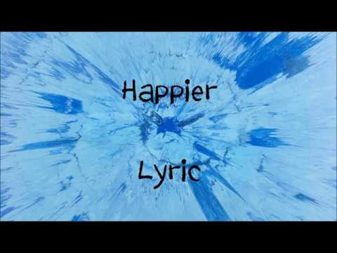 Happier - Ed Sheeran [Lyric]