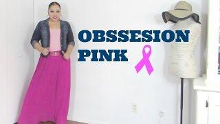 OBSSESION PINK (unidas por una buena causa) OUTFIT
