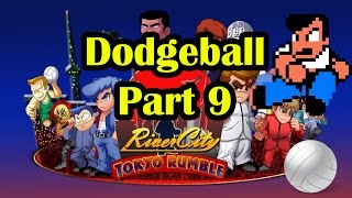 River City Tokyo Rumble Pt. 9 - DODGE BALL - Nintendo 3DS