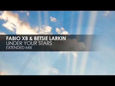 Fabio XB & Betsie Larkin - Under Your Stars