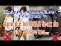 make your mobile camera like dslr || How to Change background just 1 click  || by hinditechmanch