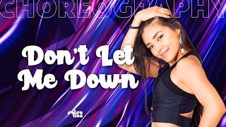 DON'T LET ME DOWN - The Chainsmokers -  ft. Daya Salsation® choreography by SMT Grace Casalino