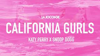 Katy Perry ft  Snoop Dogg  -California Gurls (La Joconde Remix)