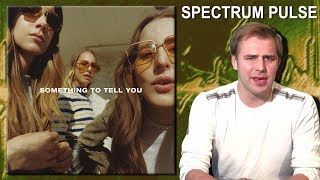 HAIM - Something To Tell You - Album Review