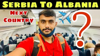 Serbia To Albania ? | Explore world