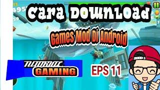 Cara Download Game Yang Sudah Di Mod/Di Cheat Di Android (#11)