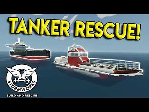 MASSIVE TANKER SHIP RESCUE & GIVEAWAY! - Stormworks: Build and Rescue Update Gameplay