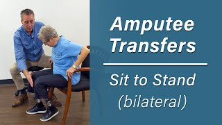 Getting Up Out of a Chair: Sit-to-Stand Transfer for Bilateral Amputees