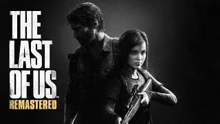 The Last of Us Remastered Gameplay Walkthrough Part 1 - The Beginning
