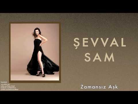 Şevval Sam - Zamansız Aşk [ Tango © 2013 Kalan Müzik ]