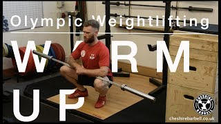Warm up for Olympic Weightlifting