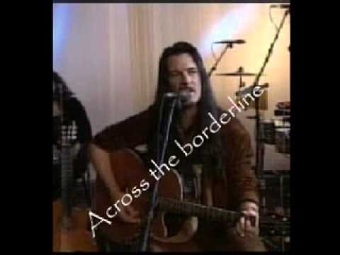 Across the Borderline  Willy Deville  With Lyrics