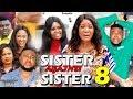 SISTER AGAINST SISTER SEASON 8 - (New Movie) Mercy Johnson 2019 Latest Nigerian Nollywood Movie