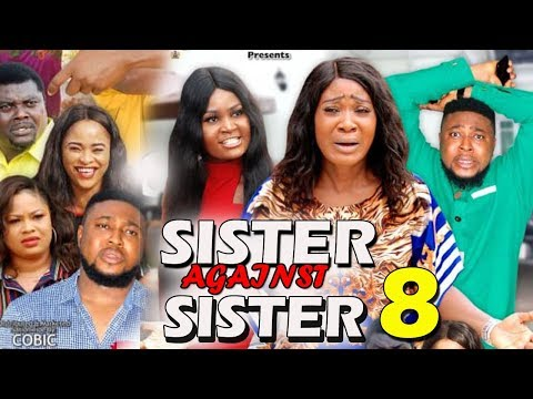 SISTER AGAINST SISTER SEASON 8 - (New Movie) Mercy Johnson 2019 Latest Nigerian Nollywood Movie