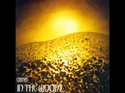 In the Woods... - Omnio (1997 full album)