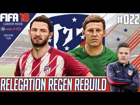 Fifa 18 Career Mode - Atletico Madrid - Relegation Regen Rebuild - EP 22 - SEASON 2 BEGINS !