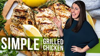 How to Make Simple Grilled Chicken | The Stay At Home Chef