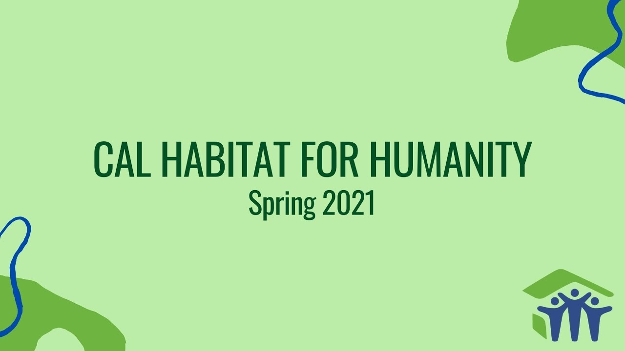 Why You Should Join Cal Habitat! [SPRING 2021]