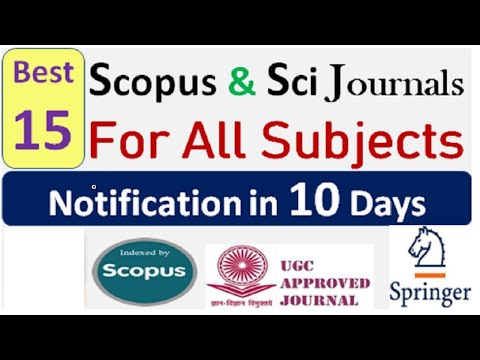 In 10 Days Scopus, UGC And Sci Journals Notification | Springer Fast Publication Journals