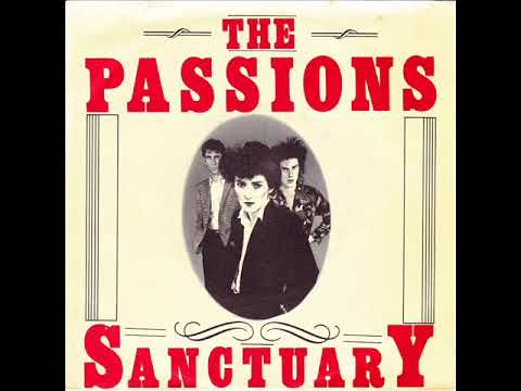 The Passions - Sanctuary (FULL ALBUM)