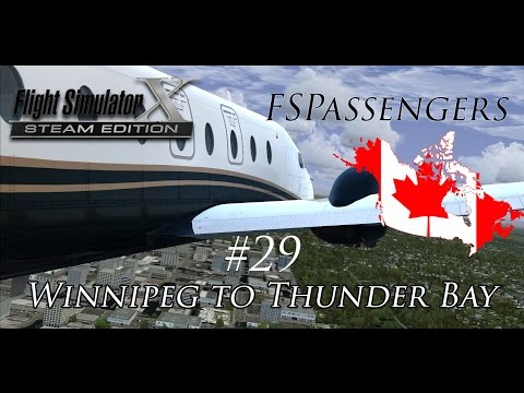 FSX World Tour with FSPassengers #29 Winnipeg to Thunder Bay (Canada)
