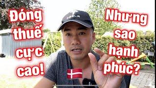 #75: Thuế tại Đan Mạch: đất nước đóng thuế thuộc hàng cao nhất thế giới mà sao dân vẫn hạnh phúc?