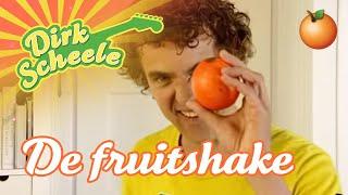 Dirk Scheele - De fruitshake