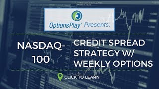 Video Credit Spread Income Strategy w/ NDX Weekly Index Options download MP3, 3GP, MP4, WEBM, AVI, FLV November 2018