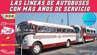 Las Líneas de autobús mas antiguas de México