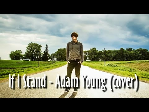 If I Stand - Adam Young [Owl City] (Cover) Lyrics [CC]