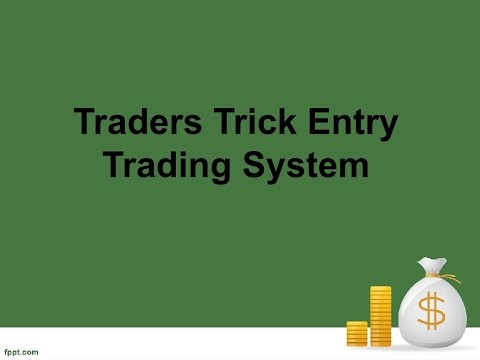 Traders Trick Entry Trading System