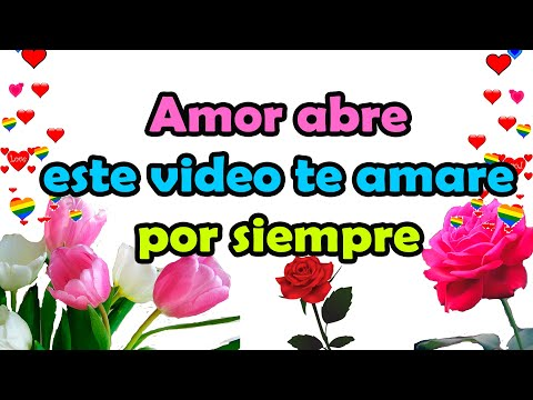 amor-abre-este-video-te-amare-por-siempre-frases-de-amor-para-whatsapp