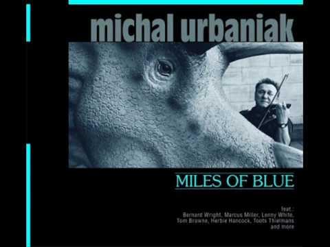 "Michal Urbaniak - ""Miles of Blue"" - All Blue (Remix by Makaruk)"