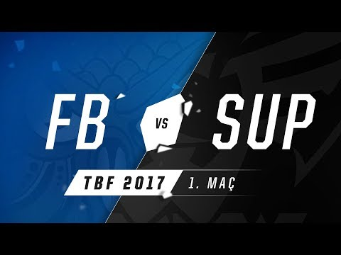 1907 Fenerbahçe ( FB ) vs BAUSuperMassive ( SUP ) 1. Maç | 2017 Türkiye Büyük Finali