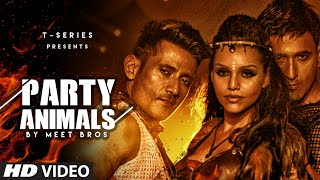 PARTY ANIMALS Video Song Meet Bros Poonam Kay Kyra