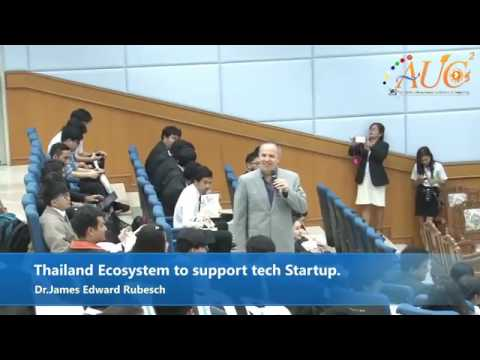 Thailand Ecosystem to support tech Startup.