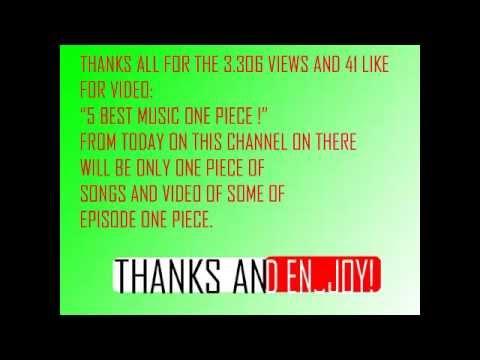 5 Best Music One Piece ! Thanks!