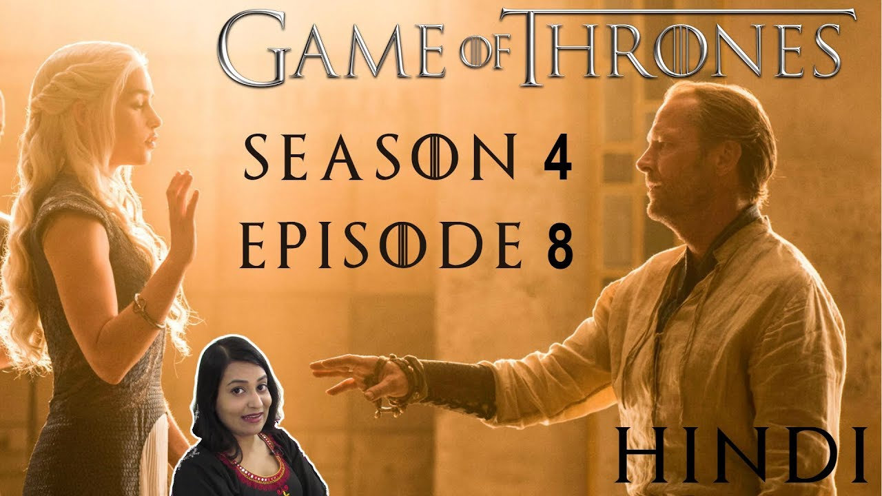 Download Game of Thrones Season 4 Episode 8 Explained in Hindi