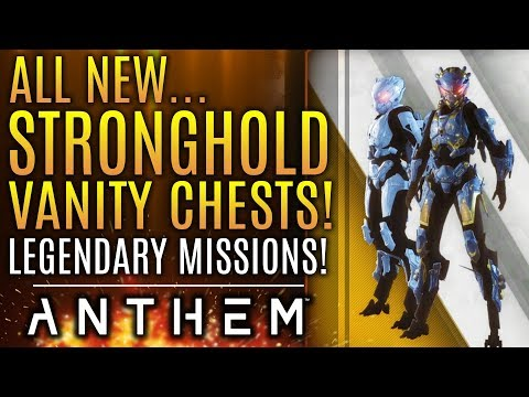 Anthem - THIS IS BIG! Vanity Stronghold Chests! Legendary Missions! New Skins and Vinyls Updates!