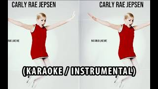 CARLY RAE JEPSEN - NO DRUG LIKE ME (KARAOKE / INSTRUMENTAL / LYRICS)