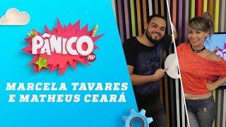 Baixar Marcela Tavares e Matheus Ceará - Pânico - 04/04/18