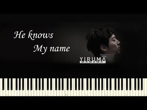 ♪ Yiruma: He knows my name - Piano Tutorial