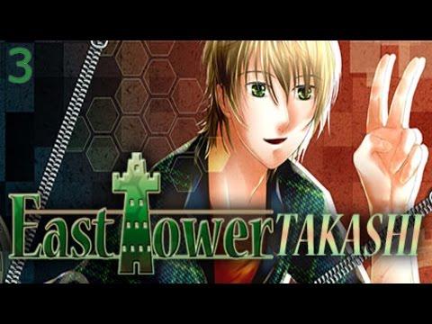 East Tower Takashi - Part 3  