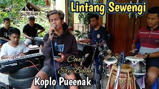 Ery Bayu - Lintang Sewengi - Cover Koplo Live Music - Cipt. Daru Jaya ( Ndarboy Genk )