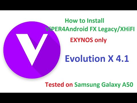 How to Install ViPER4Android FX on Evolution X 4.1 GSI ROM on Samsung Galaxy A50 Android 10 Q